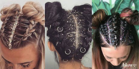 Glitter and Glitz! Festival Hair Masterclass with blow LTD  tickets