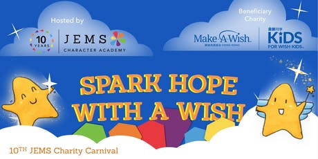 10th JEMS Charity Carnival: Spark Hope with a Wish tickets