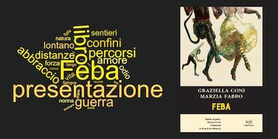 """Presentazione del libro """"Feba"""""""