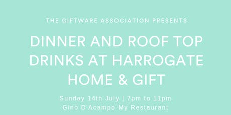 Dinner and Roof Top Drinks - Harrogate Home & Gift  tickets