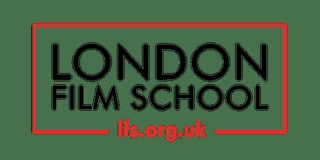 LFS Campus Tour - MA Filmmaking tickets