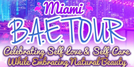 Miami BAE (Beautiful and Empowered)  Tour