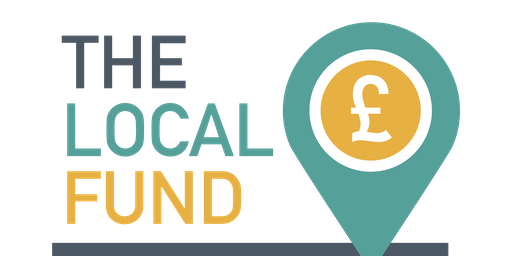 THE LOCAL FUND Funding Workshop