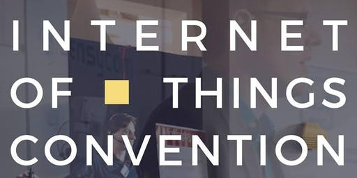 INTERNET OF THINGS CONVENTION 2019