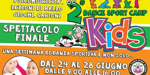 2° DANCE SPORT CAMP KIDS