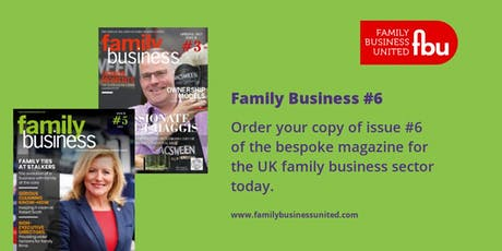Family Business Magazine - Issue #6 tickets