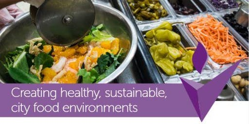 Creating healthy, sustainable, city food environments
