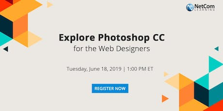Webinar - Explore Photoshop CC for the Web Designers tickets