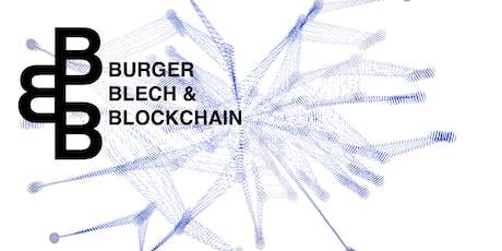 Burger, Blech und Blockchain tickets