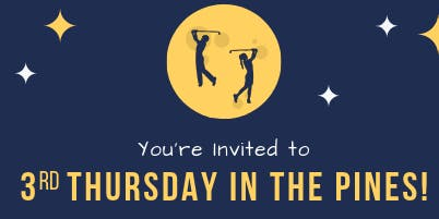 3rd Thursday in the Pines