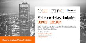 El futuro de las ciudades Bilbao