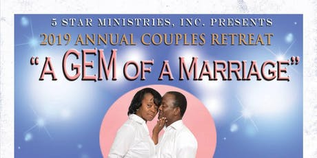"""2019 Annual Couples Retreat """"A Gem of a Marriage"""" tickets"""