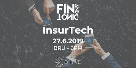 BXL - FIN AND TONIC: INSURTECH tickets