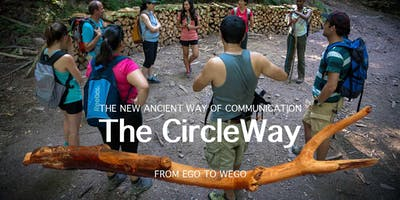 The CircleWay - The new ancient Way of Communication - From EGO to WEGO & Dinner