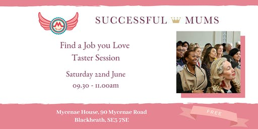 MGF and Successful Mums Find a Job you Love Taster Session