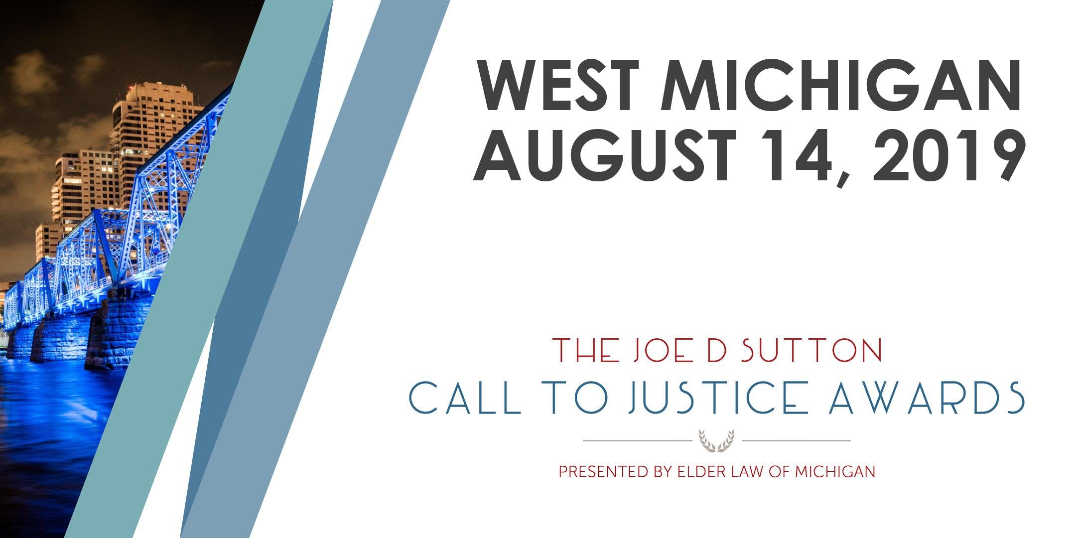 The Joe D. Sutton Call to Justice Awards - West Michigan Event, Wednesday, August 14, 2019 banner