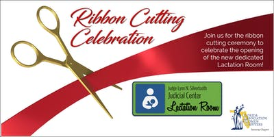 THE NEW COURTHOUSE LACTATION ROOM RIBBON CUTTING CELEBRATION