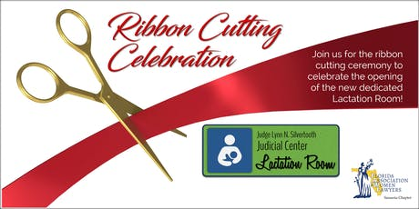 THE NEW COURTHOUSE LACTATION ROOM RIBBON CUTTING CELEBRATION tickets