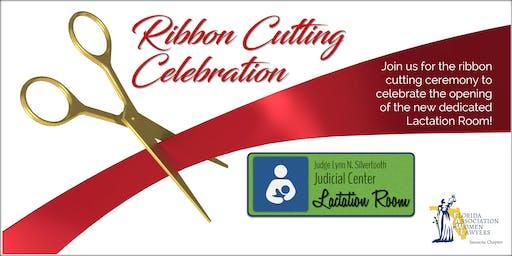 THE NEW COURTHOUSE LACTATION ROOM RIBBON CUTTING CELEBRATION