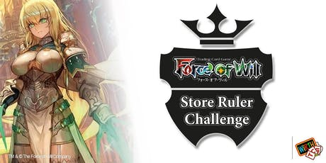 Force of Will: Store Ruler Challenge Tickets