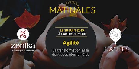 """Matinale """"La transformation agile dont vous êtes le héros"""" - Nantes billets"""