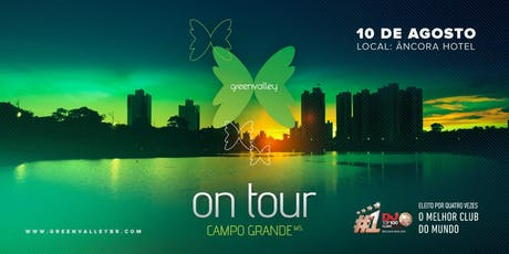 GREEN VALLEY ONTOUR CAMPO GRANDE ingressos