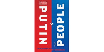 Book Launch - Putin v. the People: The Perilous Politics of a Divided Russia