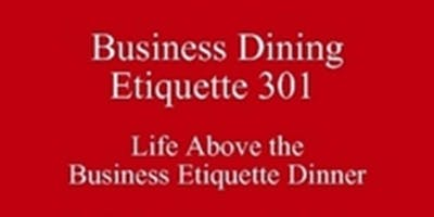 Summer Break University Etiquette New Class Special Dining Club Texas SoE 512 821-2699 Outclass the Competition