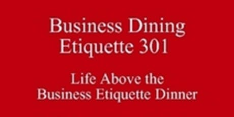 Summer Break University Etiquette New Class Special Dining Club Texas SoE 512 821-2699 Outclass the Competition  tickets