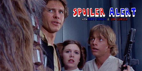 Spoiler Alert: Star Wars: Episode 4 - A New Hope tickets