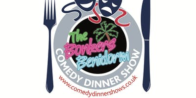 The Bonkers Benidorm Comedy Dinner Show