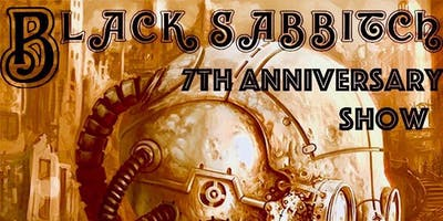 Black Sabbitch 7 Year Anniversary Party