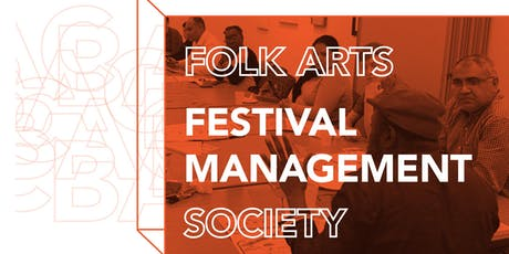 Folk Arts Society: Festival Management in Folklife tickets