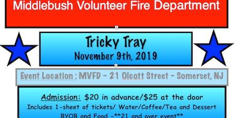 MVFD TRICKY TRAY tickets