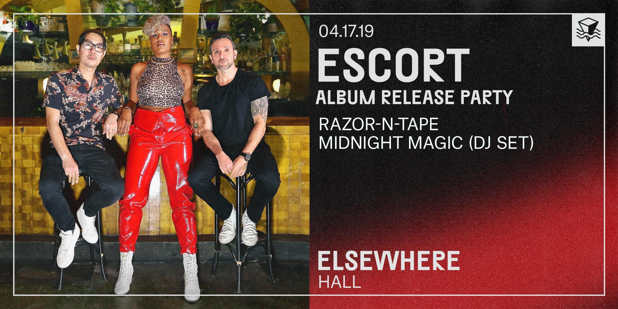 Escort (Album Release Party!)