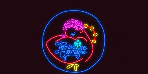 Paradise Garage Reunion @ Elsewhere