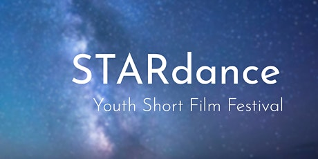 STARdance Youth Short Film Festival tickets