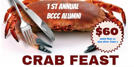 BCCC Alumni presents their 1st Annual Crab.  You will have the opportunity to relax and enjoy an afternoon serving BCCC student with a scholarship  tickets