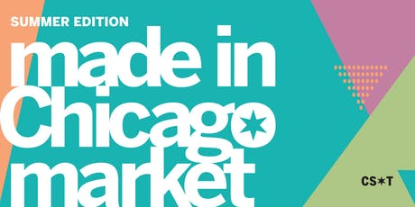 Summer Made in Chicago Market tickets
