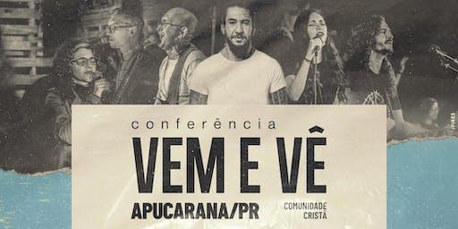 Conferência Vem e Vê - Apucarana