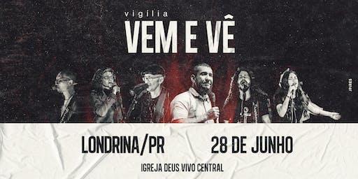 Vigília Vem e Vê - Londrina
