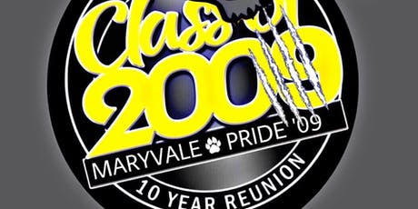 CLASS OF 2009 Maryvale High School Reunion!!! tickets