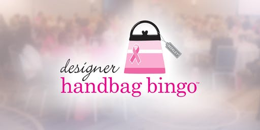 Designer Handbag Bingo - 7th Annual Event