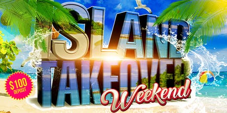 Island Takeover Weekend tickets