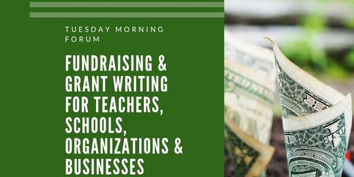Fundraising & Grant Writing for Schools, Organizations, and Businesses