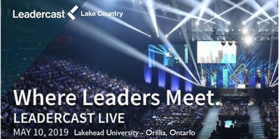 Leadercast LIVE Lake Country 2019 - Leading Healthy Teams