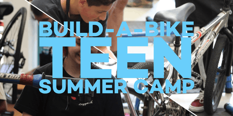 Build-A-Bike Teen Summer Camp tickets