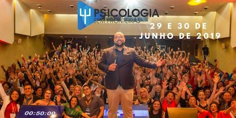 Psicologia Sem Fronteiras 2019 - Conexão com o Novo ingressos
