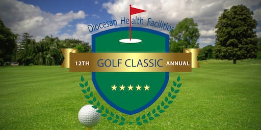 12th Annual Diocesan Health Facilities Golf Classic