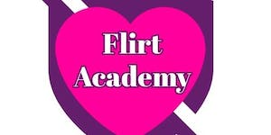 The Flirt Academy Comes To Charlotte!